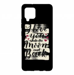 Чохол для Samsung A42 5G I love you to the moon