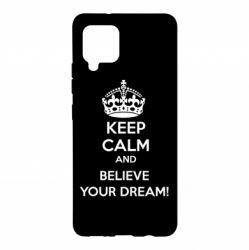 Чохол для Samsung A42 5G KEEP CALM and BELIVE YOUR DREAM