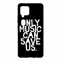 Чехол для Samsung A42 5G Only music can save us.
