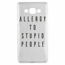 Чохол для Samsung A5 2015 Allergy To Stupid People