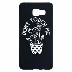 Чехол для Samsung A5 2016 Don't touch me cactus