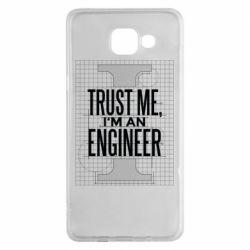 Чохол для Samsung A5 2016 Довірся мені я інженер