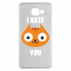 Чохол для Samsung A5 2016 I hate you