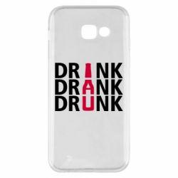Чехол для Samsung A5 2017 Drink Drank Drunk