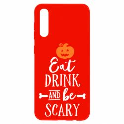 Чохол для Samsung A50 Eat Drink and be Scary