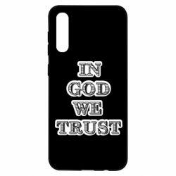 Чехол для Samsung A50 In god we trust