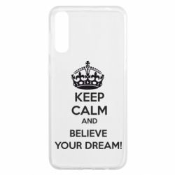 Чохол для Samsung A50 KEEP CALM and BELIVE YOUR DREAM