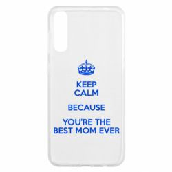 Чохол для Samsung A50 KEEP CALM because you're the best ever mom
