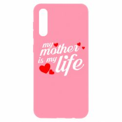 Чохол для Samsung A50 Моя мати -  моє життя