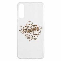Чохол для Samsung A50 Stay strong forever