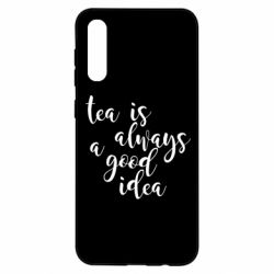 Чохол для Samsung A50 Tea is always a good idea