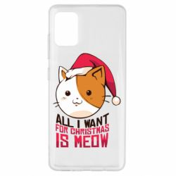 Чехол для Samsung A51 All i want for christmas is meow