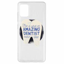Чохол для Samsung A51 Amazing Dentist