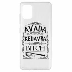 Чехол для Samsung A51 Avada Kedavra Bitch