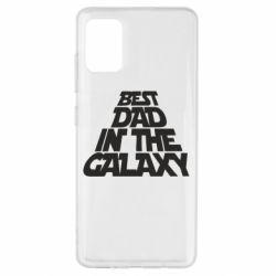 Чехол для Samsung A51 Best dad in the galaxy
