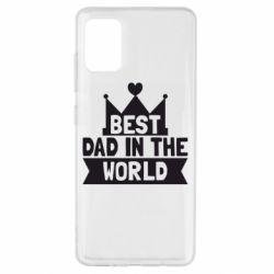 Чехол для Samsung A51 Best dad in the world