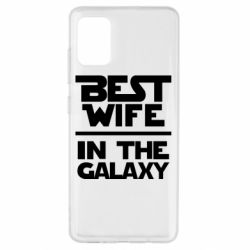 Чохол для Samsung A51 Best wife in the Galaxy