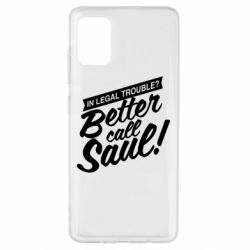 Чохол для Samsung A51 Better call Saul!