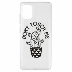 Чехол для Samsung A51 Don't touch me cactus