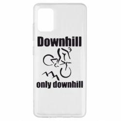 Чохол для Samsung A51 Downhill,only downhill