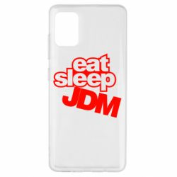 Чехол для Samsung A51 Eat sleep JDM