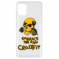 Чехол для Samsung A51 Embrace the pain. Crossfit