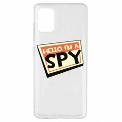 Чохол для Samsung A51 Hello i'm a spy