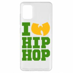 Чехол для Samsung A51 I love Hip-hop Wu-Tang