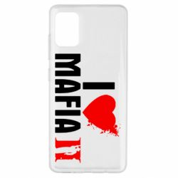 Чохол для Samsung A51 I love Mafia 2