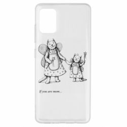 Чехол для Samsung A51 If you are mom text