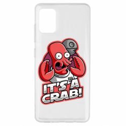 Чохол для Samsung A51 It's a crab!