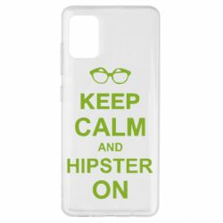 Чехол для Samsung A51 Keep calm an hipster on
