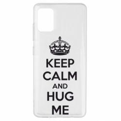 Чохол для Samsung A51 KEEP CALM and HUG ME
