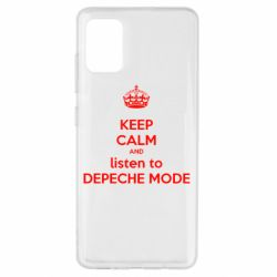 Чехол для Samsung A51 KEEP CALM and LISTEN to DEPECHE MODE