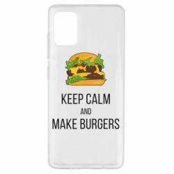 Чехол для Samsung A51 Keep calm and make burger