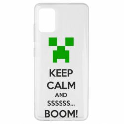 Чехол для Samsung A51 Keep calm and ssssssss...BOOM!