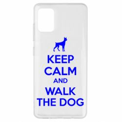 Чохол для Samsung A51 KEEP CALM and WALK THE DOG
