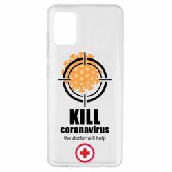Чехол для Samsung A51 Kill coronavirus the doctor will help