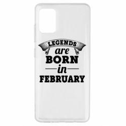 Чехол для Samsung A51 Legends are born in February