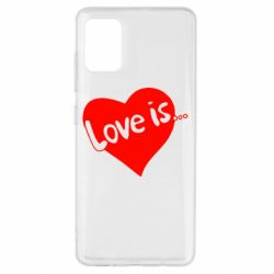 Чехол для Samsung A51 Love is...
