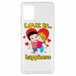 Чохол для Samsung A51 love is...happyness