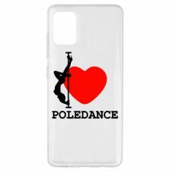 Чохол для Samsung A51 Love Pole Dance