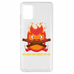 Чохол для Samsung A51 MY HEART ONLY  BURNS FOR YOU
