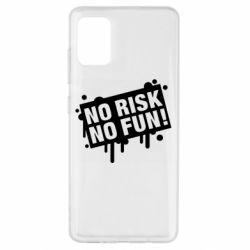 Чохол для Samsung A51 No Risk No Fun