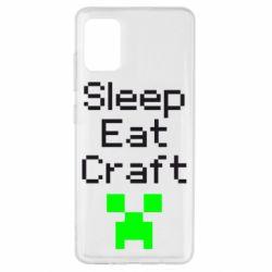 Чохол для Samsung A51 Sleep,eat, craft
