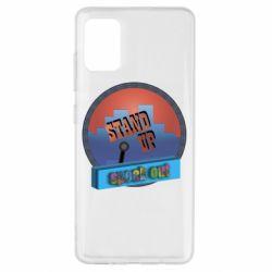 Чехол для Samsung A51 Stand up, speak out