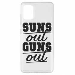 Чехол для Samsung A51 Suns out guns out