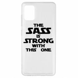 Чохол для Samsung A51 The sass is strong with this one