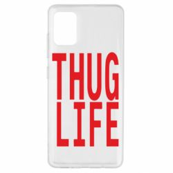 Чехол для Samsung A51 thug life