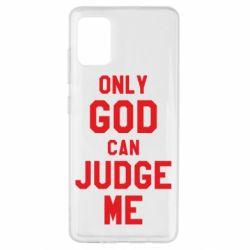 Чохол для Samsung A51 Тільки Бог може судити мене
